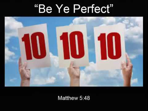 Pastor Arthur Branner   How Can I Be PERFECT?