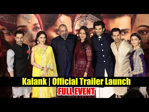 Kalank   Official Trailer Launch   Varun   Aditya Roy   Sanjay   Alia   Sonakshi   Madhuri