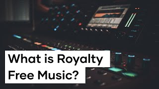 What Is Royalty Free Music?  Music Licensing for Film and Video