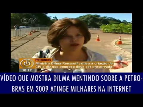 Vídeo que mostra Dilma mentindo sobre a Petrobras em 2009 atinge milhares na internet