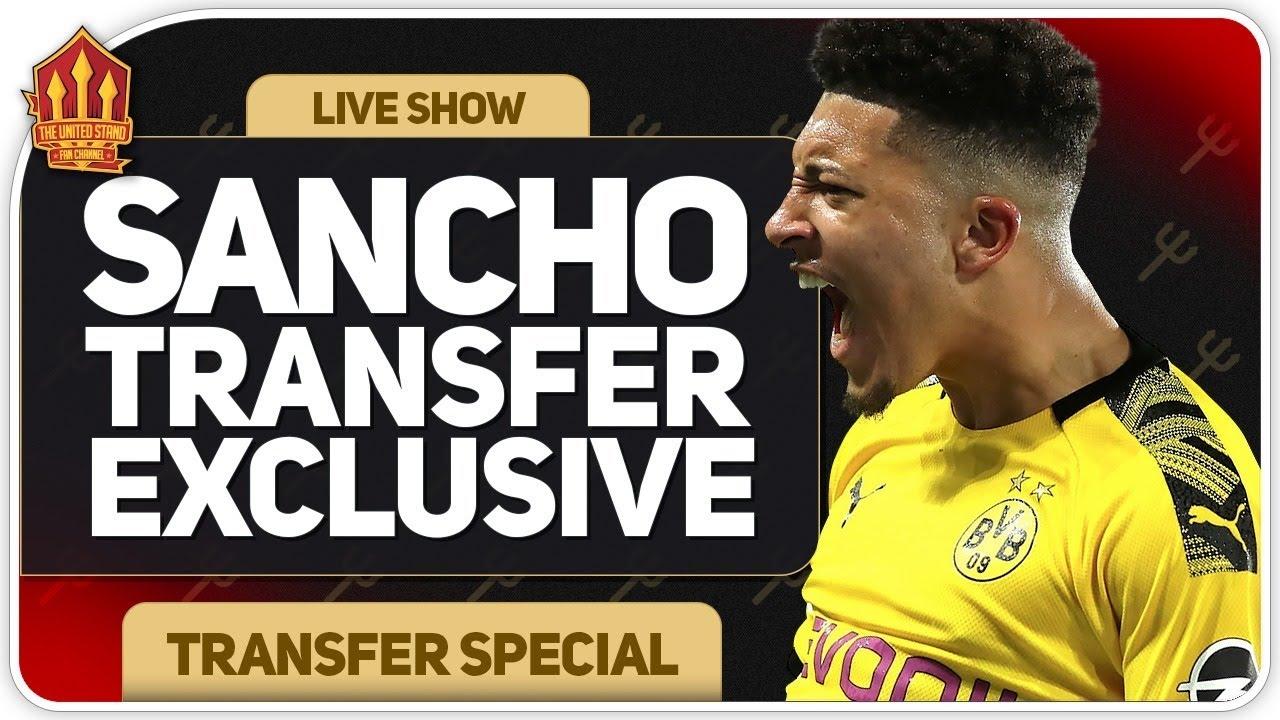 Sancho Transfer Exclusive! Man Utd Transfer News