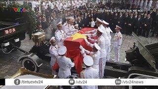 Tiễn biệt nguyên Chủ tịch nước, Đại tướng Lê Đức Anh - Người con ưu tú của đất nước | VTV24