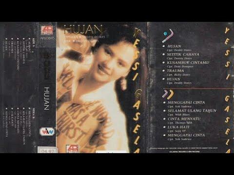 Full Album Yessi Gasela - Hujan (1993)