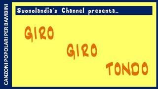 GIRO GIRO TONDO BASE KARAOKE- canzoni popolari per bambni rielaborate da Pietro Diambrini