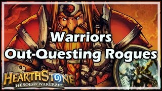 [Hearthstone] Warriors Out-Questing Rogues
