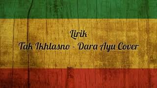 Download TAK IKLASNO - Dara Ayu _ Lirik (cover Reggae)