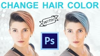 Change Hair Color with Photoshop