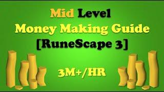 Mid Level Money Making Guide [RuneScape 3]