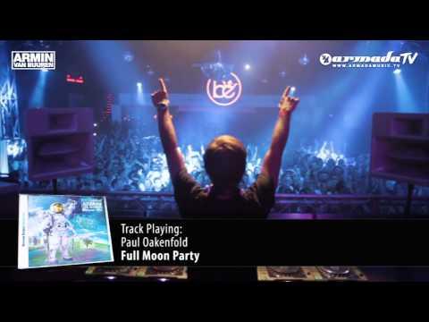 Armin van Buuren – Universal Religion Chapter 5: Paul Oakenfold – Full Moon Party (Original Mix)