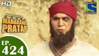 Bharat Ka Veer Putra Maharana Pratap - महाराणा प्रताप - Episode 424 - 27th May 2015