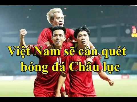 U23 Việt Nam sẽ càn quét AFF Cup và Asian Cup