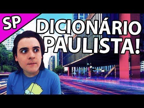 GÍRIAS PAULISTAS DE VERDADE!