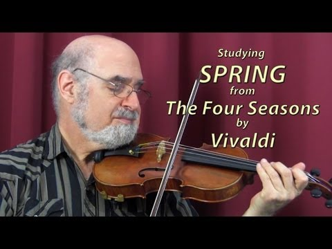Violin Masterclass with Roy Sonne -- How to study Vivaldi, Spring