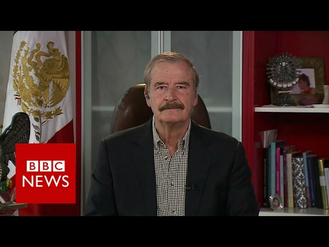 """""""I hope American people will wake up"""" Ex Mexico President Vicente Fox - BBC News"""