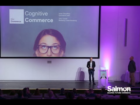 Commerce 2020 - IBM Breakout: The Future of Cognitive Commerce