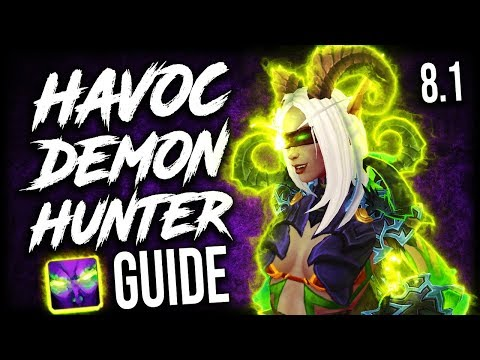BFA Havoc DH Guide for WoW Raids and Mythic+ (Patch 8.1.5)