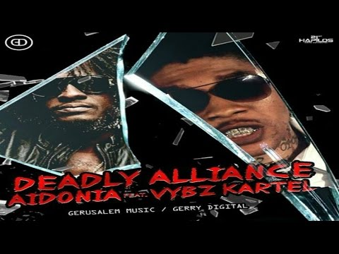 Aidonia Ft. Vybz Kartel - Deadly Alliance (Official Mix) December 2016