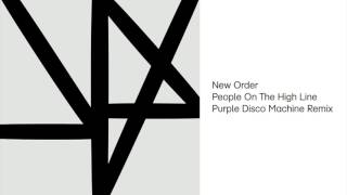 New Order People On The High Line Purple Disco Machine Remix Official Audio