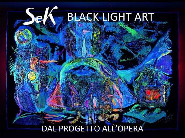 Black Light Art Danza delle Arti dal progetto all'opera di [Sek]