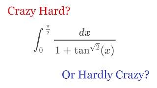 Crazy hard or hardly crazy?