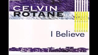 Celvin Rotane - I Believe 2017   remixed by DJ Nilsson
