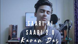 Saari ki Saari 2.0   Darshan Raval   Karan Das   Cover Song  