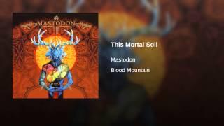 This Mortal Soil