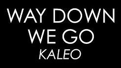 kaleo – way down we go скачать