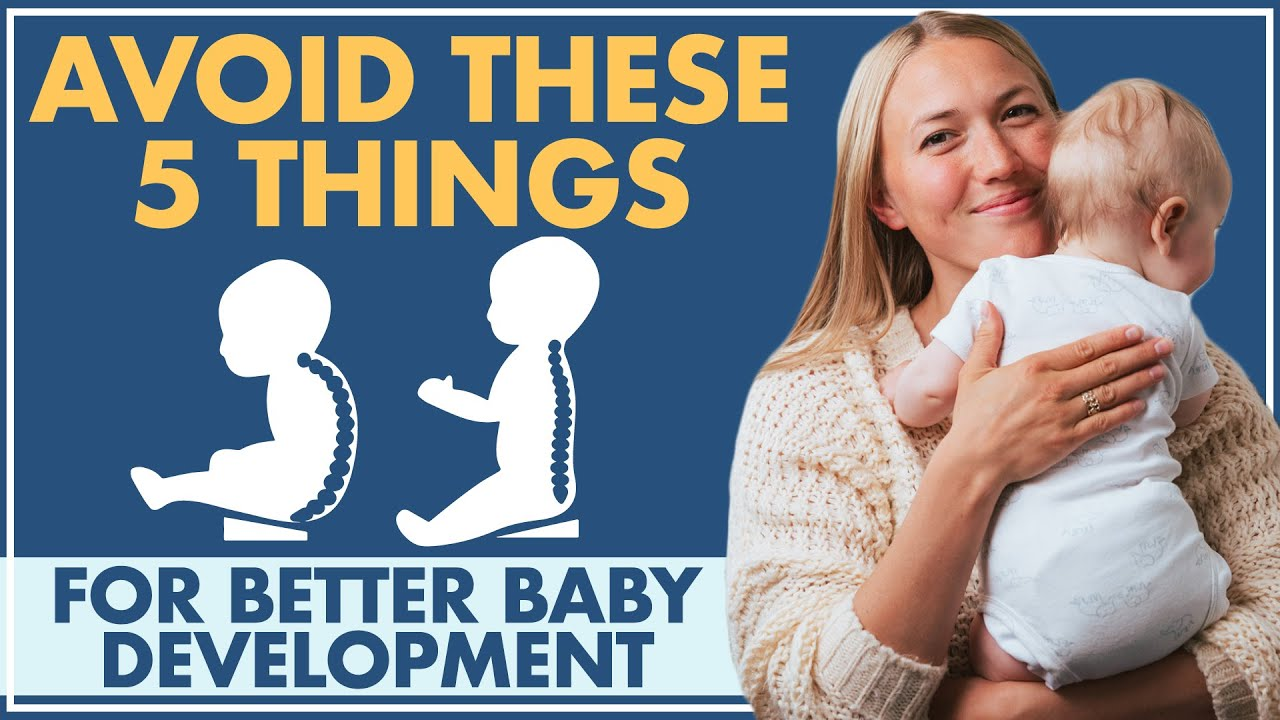 Avoid These 5 Things for Better BABY DEVELOPMENT