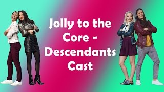 Descendants Cast - Jolly to the Core  (Lyrics)