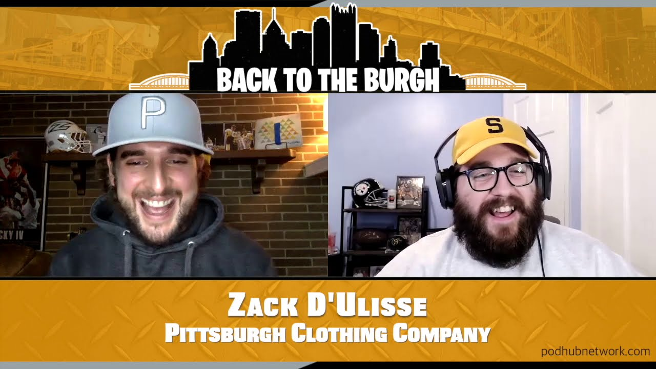 Back To The Burgh - Zack D'Ulisse Pittsburgh Clothing Company