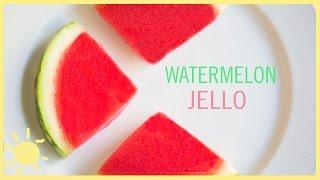 EAT   Watermelon Jello