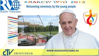 Pope Francis in Poland: Welcome Ceremonny at Błonia