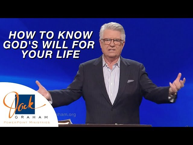 How to Know God's Will for Your Life | PowerPoint with Dr. Jack Graham