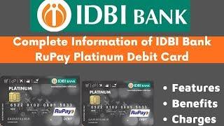 IDBI Bank RuPay Platinum Debit Card Full Details   Features, Benefits & Charges