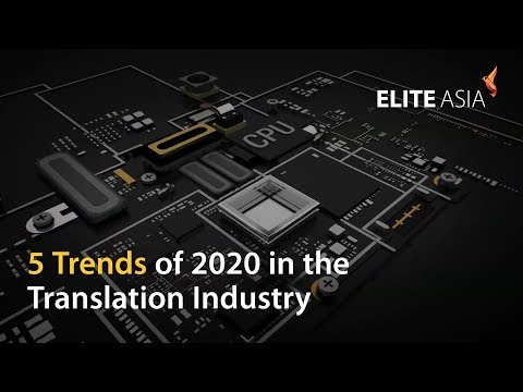 5 Trends of 2020 in the Translation Industry