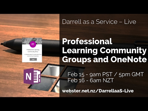 Professional Learning Community Groups and OneNote - DarrellaaS Live