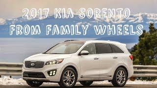 2017 Kia Sorento review from Family Wheels