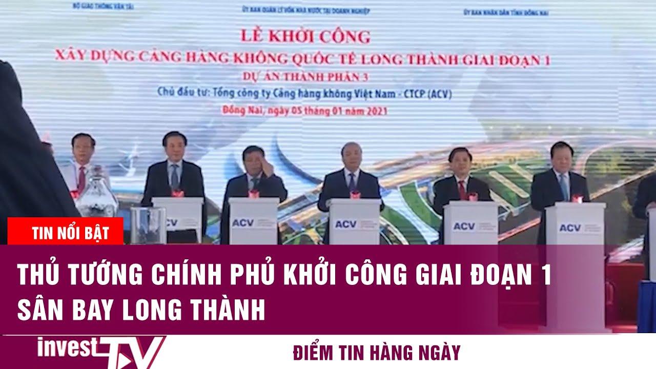 Thủ tướng Chính Phủ khởi công giai đoạn 1 sân bay Long Thành