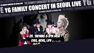 Gambar cover [YG FAMILY CONCERT] 23.Taeyang & EPIK HIGH - Eyes, Nose, Lips [YG FAMILY CONCERT IN SEOUL LIVE]