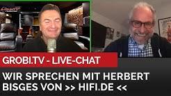 GROBI.TV Live Chat - Wir sprechen mit Herbert Bisges von Hifi.de