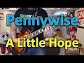 Pennywise - A Little Hope (Guitar Tab + Cover)