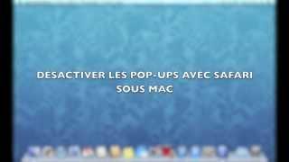 Désactiver les Pop-ups avec Safari sur Mac