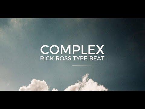 "Rick Ross Nipsey Hussle type beat ""Complex"" || Free Type Beat 2020"