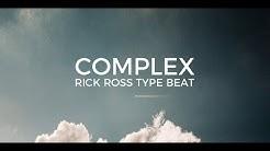 "Rick Ross Nipsey Hussle type beat ""Complex""    Free Type Beat 2019"