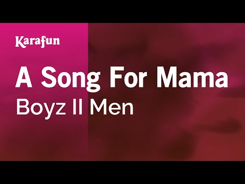Karaoke A Song For Mama  Boyz II Men *