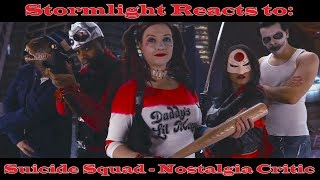 Stormlight Reacts to: Suicide Squad - Nostalgia Critic