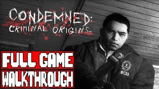 CONDEMNED CRIMINAL ORIGINS Full Game Walkthrough - No Commentary