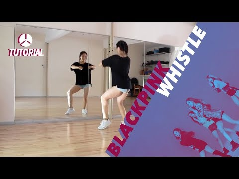 [TUTORIAL] BLACKPINK - WHISTLE (휘파람) | Dance Tutorial by 2KSQUAD