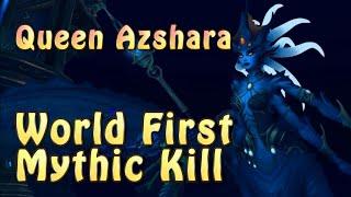 World First Mythic Kill Queen Azshara Azshara S Eternal Palace Method